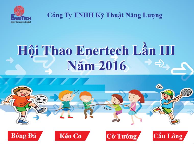 Hội Thao Enertech Lần III  Năm 2016